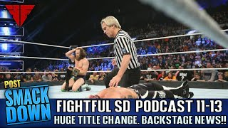 WWE Smackdown Live 11/13/18 Review | Fightful Wrestling Podcast | Survivor Series Predictions!