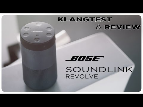 Bose Soundlink Revolve - Klangtest & Review [ deutsch ]