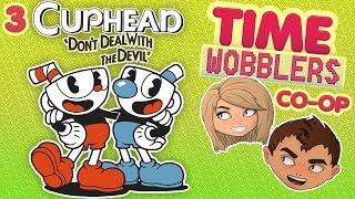 Cuphead #3: Мы не умеем играть - Time Wobblers