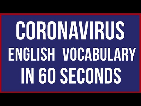 Coronavirus: English Vocabulary & Pronunciation