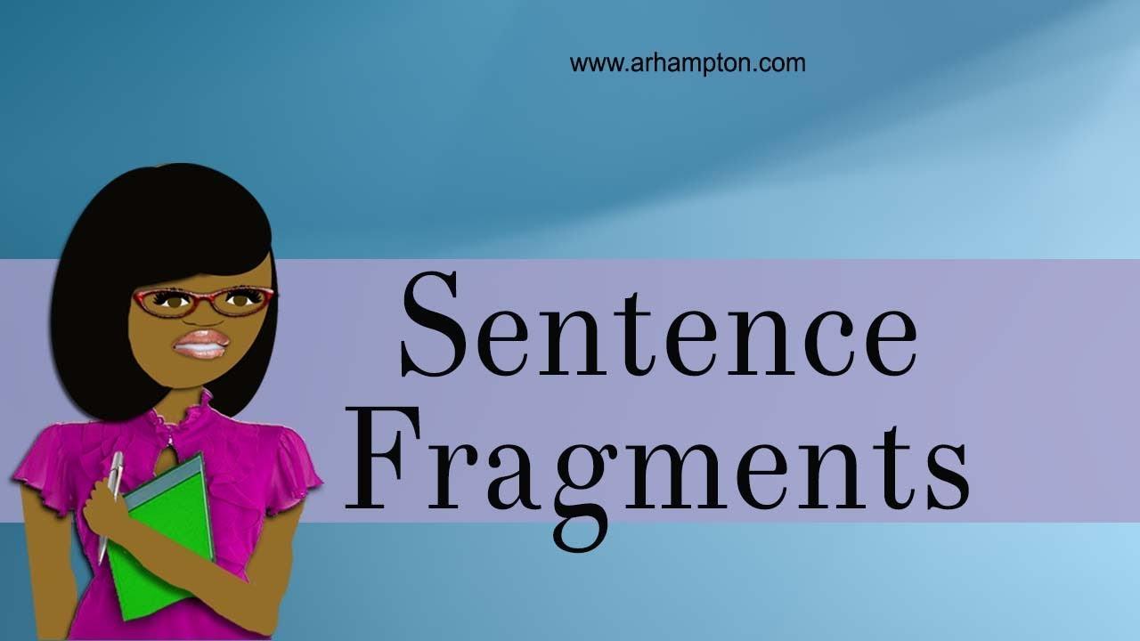 medium resolution of Sentence Fragment - YouTube