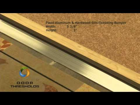 "Wide Load Sign >> Fixed 5-3/8"" Wide Aluminum and Hardwood Outswing Door Threshold - #99093 - YouTube"