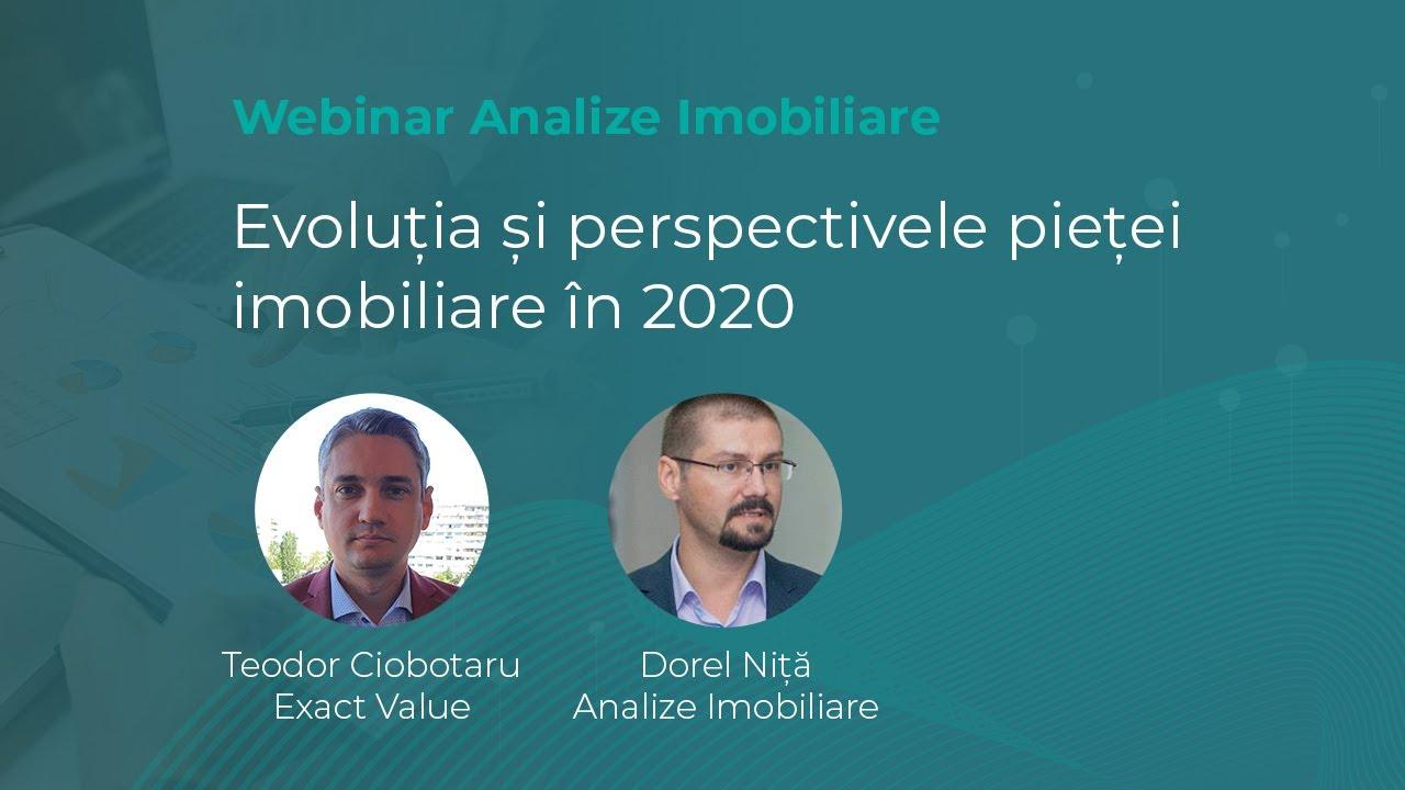 Evolutia si perspectivele pietei imobiliare in 2020 - Webinar Analize Imobiliare
