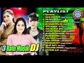 Nella Kharisma - 3 Ratu Musik DJ   Full Album