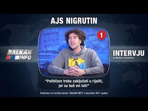 INTERVJU: Ajs Nigrutin - Političare treba zaključati u rijaliti, jer su baš svi isti! (29.12.2017)