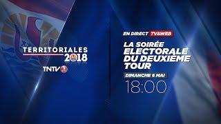 Territoriales 2018 : la soirée électorale du 2d tour sur TNTV
