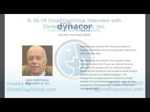 8-16-19 SmallCapVoice Interview with Dynacor Gold Mines, Inc. (DNGDF)