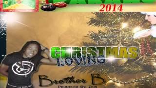Download [NEW XMAS 2014] Brother B - Christmas Loving - Grenada Christmas Music 2014 MP3 song and Music Video