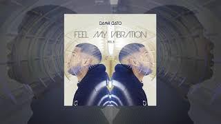 Feel My Vibration AfroHouse Vol.5 DJ DANNI GATO (2019)