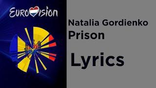 Natalia Gordienko - Prison (Lyrics) Moldova 🇲🇩 Eurovision 2020