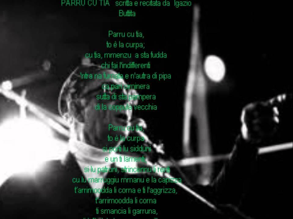 """Super Poesia siciliana di Ignazio Buttitta """"Parru cu tia"""" - YouTube ZO63"""