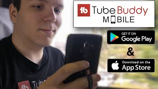 TubeBuddy Mobile on Android, Now Available!