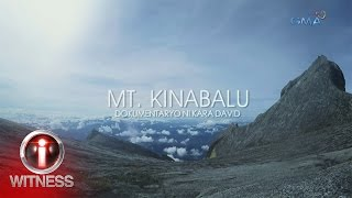 I-Witness: 'Mt. Kinabalu,' dokumentaryo ni Kara David (full episode)