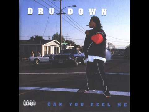 Dru Down. Can You Feel Me (Full Album)
