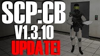 SCP:CB v1.3.10 Update! | All Changes!