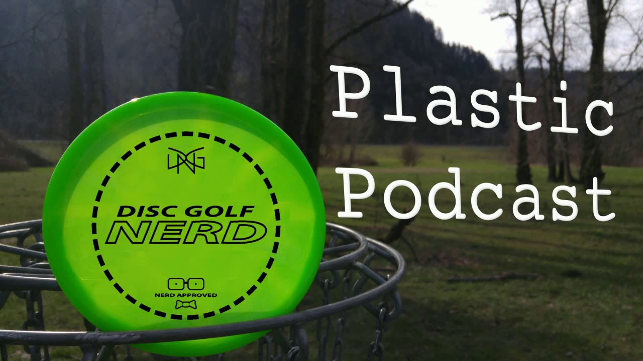 Disc Golf Nerd Plastic Podcast Episode #60 - Channel Update and the Paul Mcbeth effect