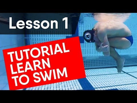 LEARN TO SWIM: TUTORIAL FOR BEGINNERS