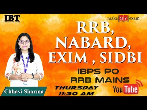 RRB, NABARD, EXIM , SIDBI |  Banking for IBPS  & RRB Mains  2017 |  By: Chhavi Sharma