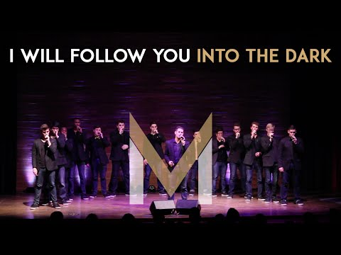 I Will Follow You Into the Dark (Death Cab For Cutie Cover) - Melodores A Cappella - Meloroo 2015