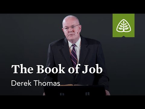 Derek Thomas: The Book of Job
