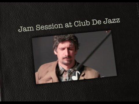 Jam Session at Club De Jazz
