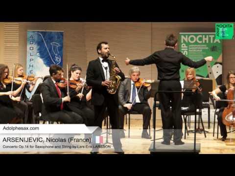 Nicolas Arsenijevic (France) -  Concerto OP14 by Lars Erik LARSSON