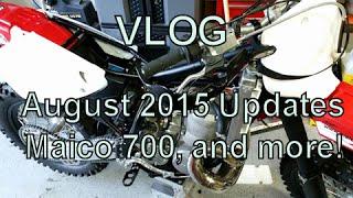 Dirtbike VLOG: August 2015 Updates: 2015 Maico 700, Maico 660, Maico 620, and more!