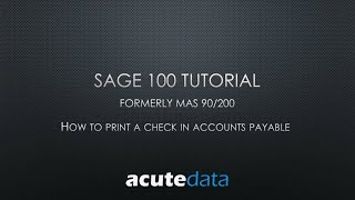 Sage 100 - How To Print a Check In Accounts Payable (formerly MAS 90 / 200)