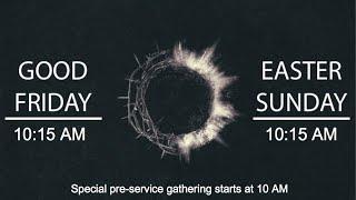 Good Friday 2020 | Riverwood Church