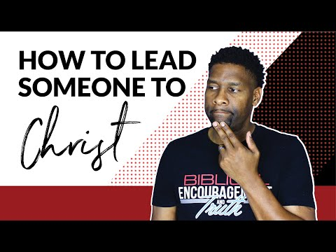 How to Lead Someone to Christ | TIPS ON SHARING YOUR FAITH