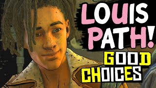 The Walking Dead Season 4 Episode 3 LOUIS PATH - GOOD CHOICES + Ending