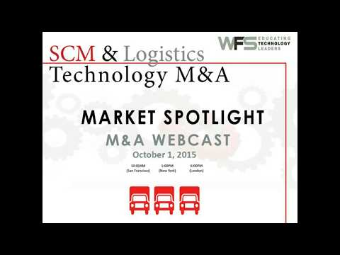 Market Spotlight - SCM & Logistics Technology 2015