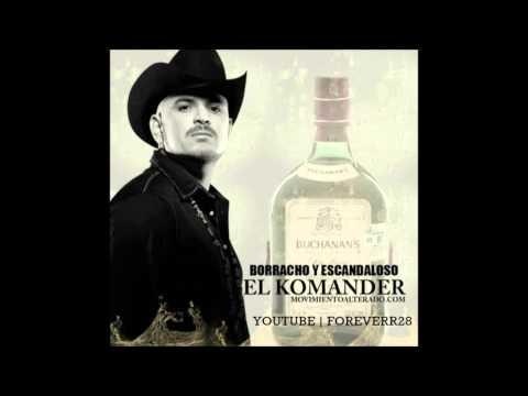 El Komander Borracho y Escandaloso