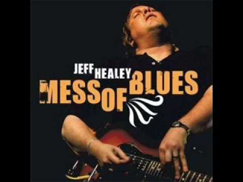 Jeff Healey [Mess Of Blues] 03 - Sugar Sweet