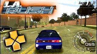 L A Rush PPSSPP Gameplay Full HD / 60FPS
