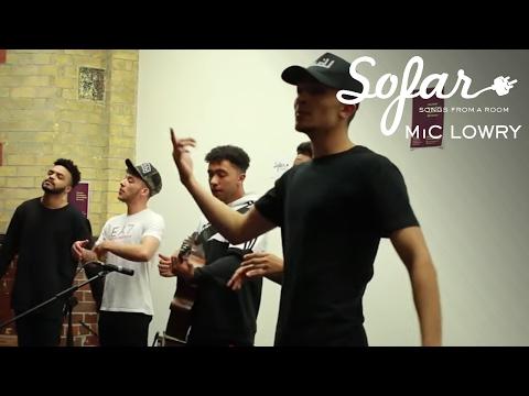 MiC LOWRY - Stand Down | Sofar Liverpool