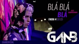 Watch Gaab Bla Bla Bla feat Rodriguinho video