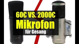 Mikrofon Vergleich - 60€ vs. 2000€ Welches Mikro klingt bei Gesang besser?