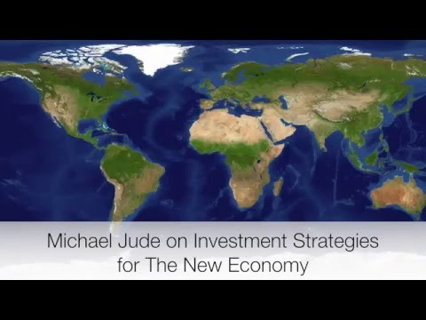 Michael Jude on Investment Strategies for Wealth Creation In The New Economy