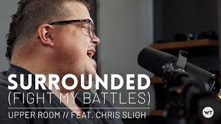 Download Surrounded (Fight My Battles) - Upper Room cover feat. Chris Sligh // Multitrack Mp3 and Videos