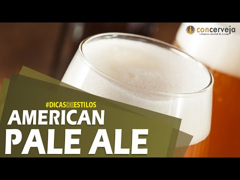 Dicas de Estilos: American Pale Ale | Concerveja (168/365)