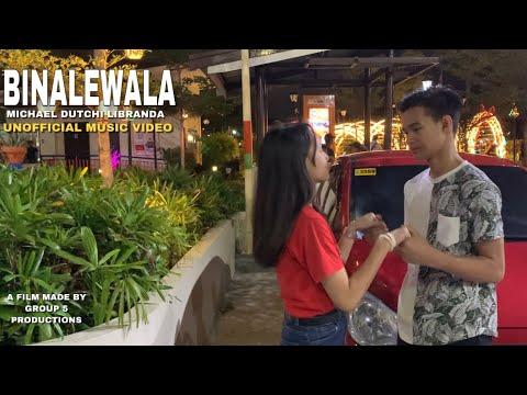 Binalewala - Michael Dutchi Libranda (Unofficial Music Video)