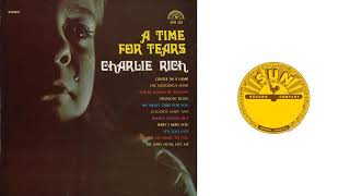 Charlie Rich - My Baby Done Left Me YouTube Videos