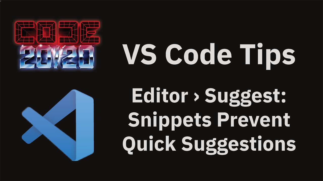 Editor › Suggest: Snippets Prevent Quick Suggestions