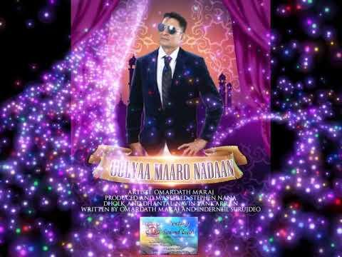 Omardath Maraj 2019 Gulyaa Maaro Naadan