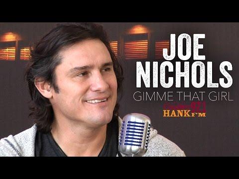 Gimme That Girl  Joe Nichols