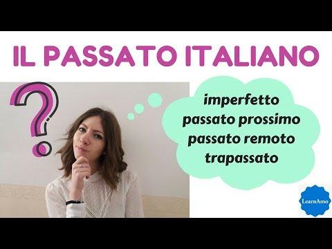 Uso tempi passati italiano (passato prossimo, remoto, imperfetto, trapassato) - Italian past tenses