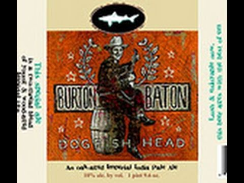 Dogfish Head Burton Baton | Beer Geek Nation Beer Reviews Episode 135