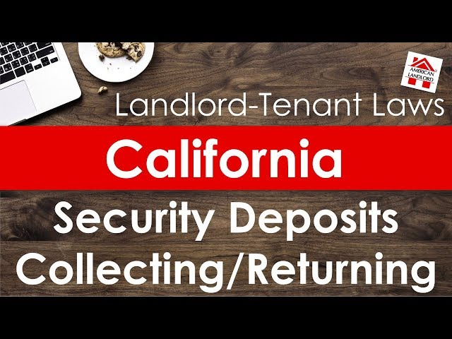 California Security Deposit Laws for Collecting & Returning | American Landlord