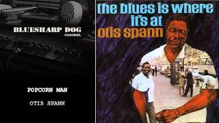 Popcorn Man by Otis Spann